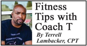 Fitness Tips with Coach T