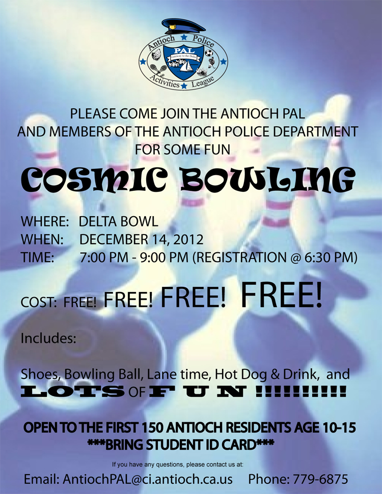2012Bowling Night Antioch Police Activities League to hold free Cosmic Bowling for kids age 10 15 on December 14