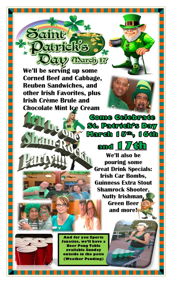 ST PATs Schooners Enjoy St. Patricks Day specials all weekend at Schooners