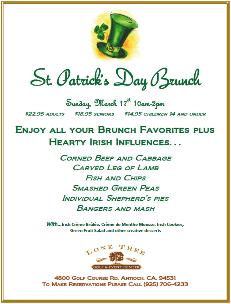 St Patricks Day Sunday Brunch at Lone Tree Enjoy St. Patricks Day Sunday Brunch at Lone Tree Golf & Event Center