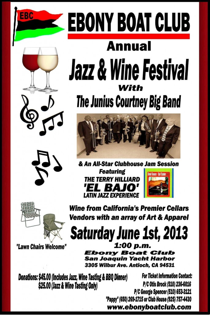 Ebony Boat Club Jazz Wine Festival 2013 685x1024 Ebony Boat Club to host Annual Jazz and Wine Festival in Antioch June 1st   open to the public