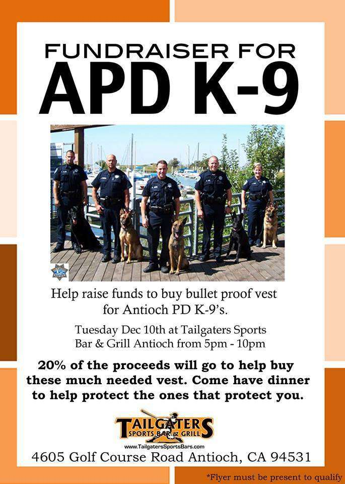 Antioch PD K9 Fundraiser Fundraiser for bullet proof vests for Antioch Police dogs on December 10th at Tailgaters