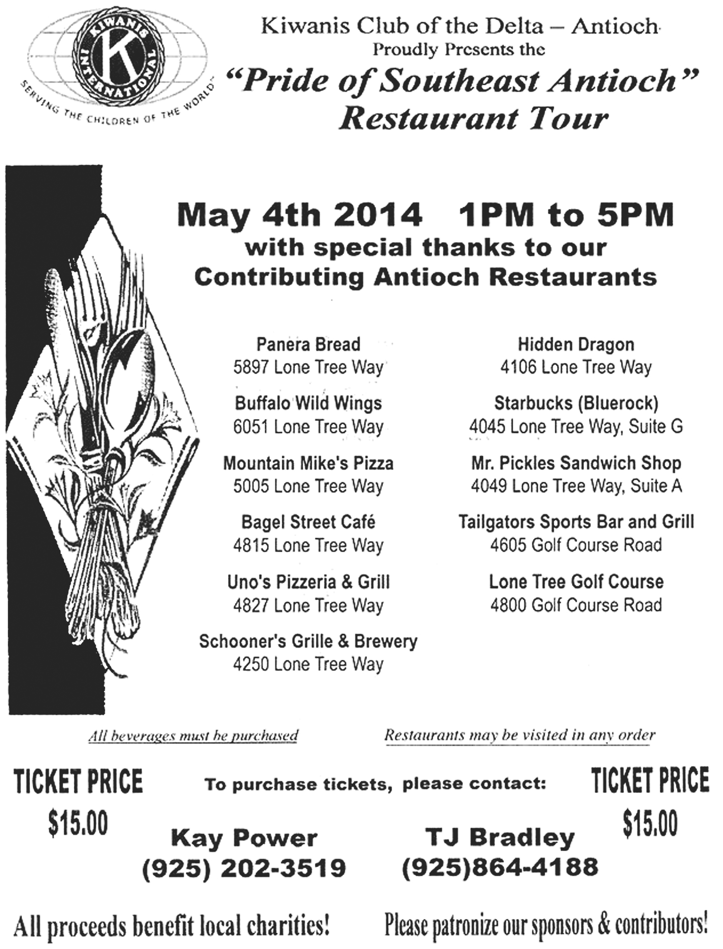 Pride of Southeast Antioch Restaurant Tour 2014 Kiwanis Club to host Pride of Southeast Antioch restaurant tour fundraiser, Sunday.