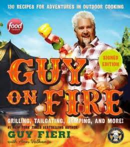 Guy on Fire book cover Guy Fieri to sign copies of New York Times best selling cookbook at Johnny Garlics in Brentwood Thursday