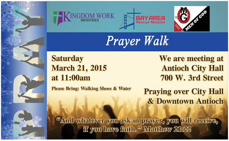2015 Prayer Walk AH Ad 03 15 Antioch Prayer Walk this Saturday starting at City Hall at 11 A.M.