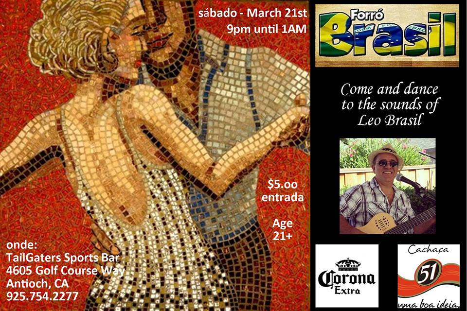 Forro Brasil Brazilian Night at Tailgaters in Antioch, Saturday, March 21
